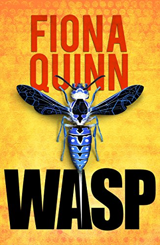 WASP (Uncommon Enemies Book 1) Quinn, Fiona