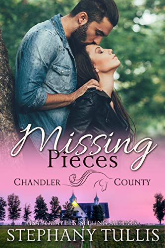 Missing Pieces (A Chandler County Novel) Tullis, Stephany