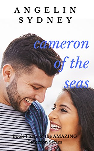Cameron of the Seas: Book Three of the Cameron Series Sydney, Angelin