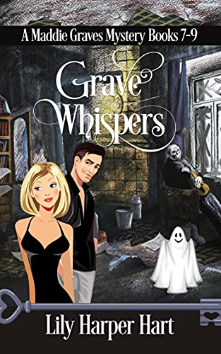 Grave Whispers: A Maddie Graves Mystery Books 7-9 Hart, Lily Harper