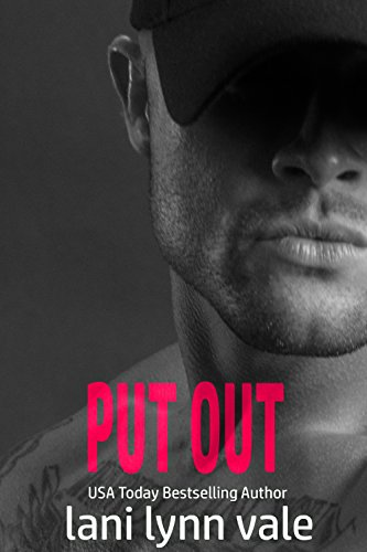 Put Out (Kilgore Fire Book 5) Lani Lynn Vale