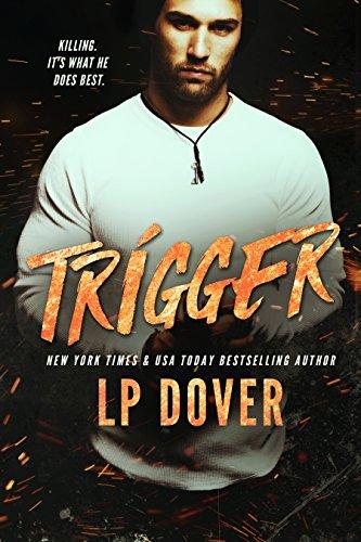 Trigger: A Circle of Justice Novel Dover, L.P.