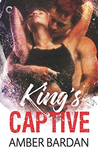 King's Captive Amber Bardan