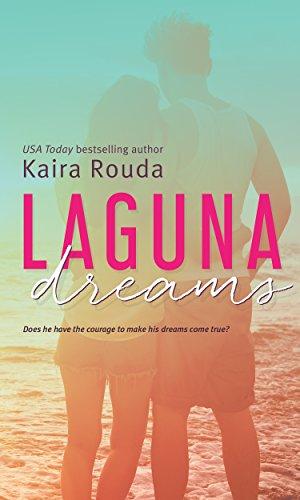 Laguna Dreams (Laguna Beach Book 5) Rouda, Kaira