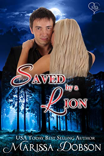 Saved by a Lion: A Crimson Hollow Novella Dobson, Marissa