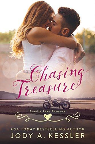 Chasing Treasure: Granite Lake Romance Kessler, Jody A.