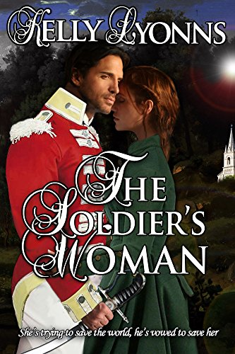 The Soldier's Woman (The Bladewood Legacy) Lyonns, Kelly