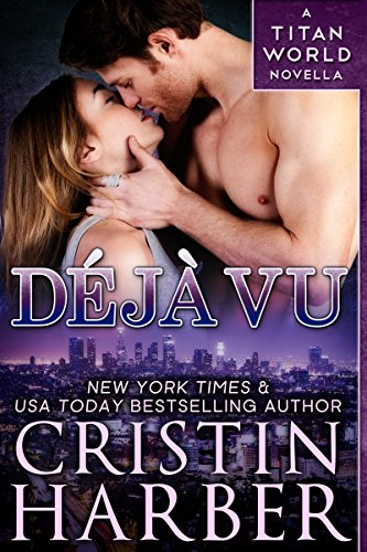 Deja Vu (Titan World) Cristin Harber