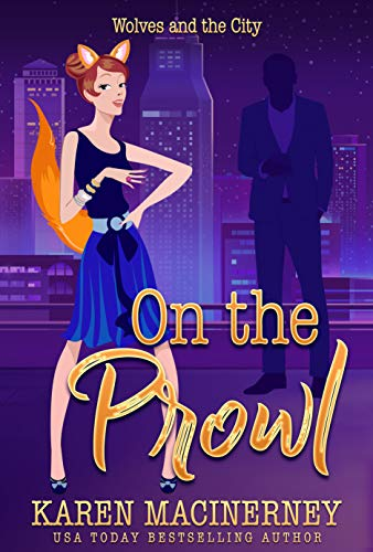On the Prowl (Tales of an Urban Werewolf Book 2) MacInerney, Karen