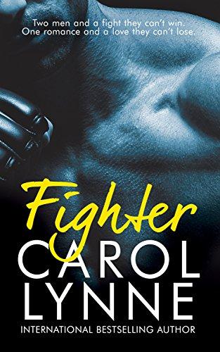 Fighter: (A Gay Romance) (The Brick Yard Book 1) Lynne, Carol