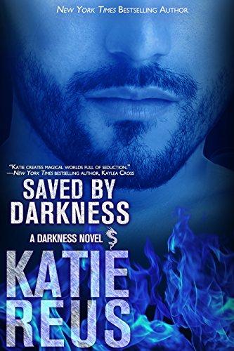 Saved by Darkness Katie Reus
