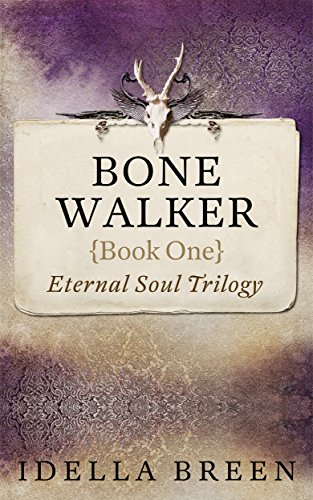 Bone Walker: A Paranormal Romance Idella Breen