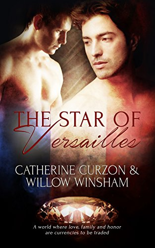 The Star of Versailles Curzon, Catherine Winsham, Willow