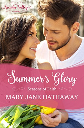 Summer's Glory Mary Jane Hathaway