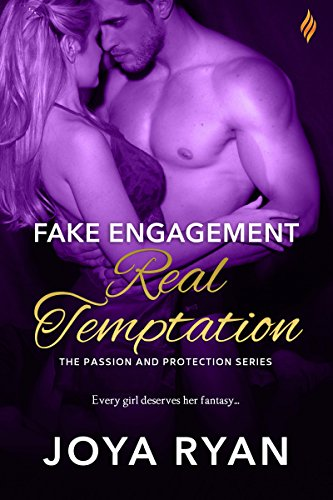 Fake Engagement, Real Temptation Joya Ryan