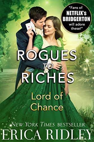 Lord of Chance (Rogues to Riches Book 1) Ridley, Erica