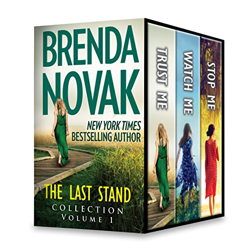 The Last Stand Collection Volume 1: Trust Me\Stop Me\Watch Me Novak, Brenda