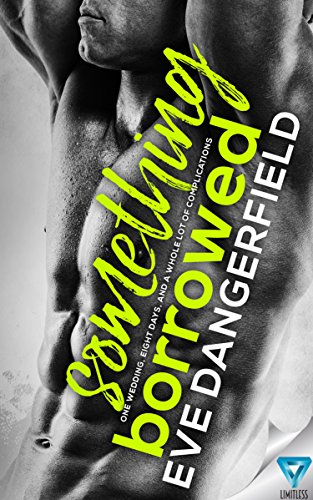Something Borrowed Dangerfield, Eve