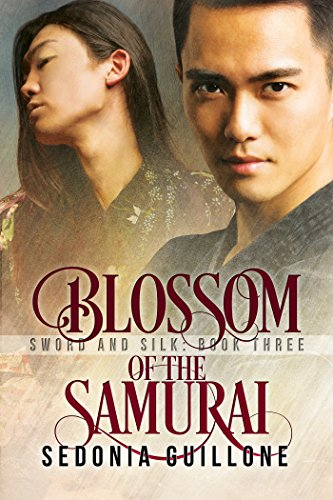 Blossom of the Samurai Sedonia Guillone