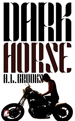 Dark Horse A. L. Brooks