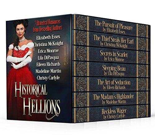 Historical Hellions: Seven Historical Romances McKnight, Christina Essex, Elizabeth Monroe, Erica DiPasqua, Lila Richards, Eileen Martin, Madeline Carlyle, Christy
