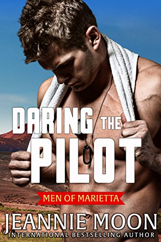 Daring the Pilot (Men of Marietta Book 3) Moon, Jeannie