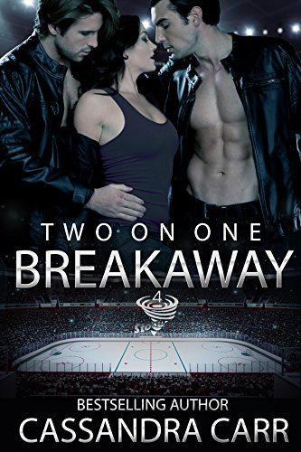 Two on One Breakaway: Storm Book 3 MFM Hockey Romance Cassandra Carr