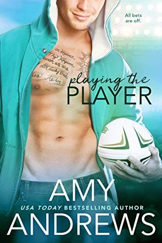 Playing the Player (Sydney Smoke Rugby Series) Amy Andrews