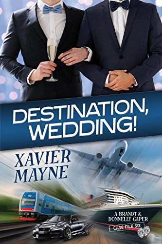 Destination, Wedding! Xavier Mayne