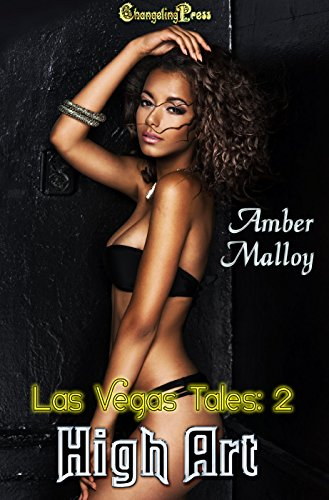 High Art (Las Vegas Tales 2) Amber Malloy