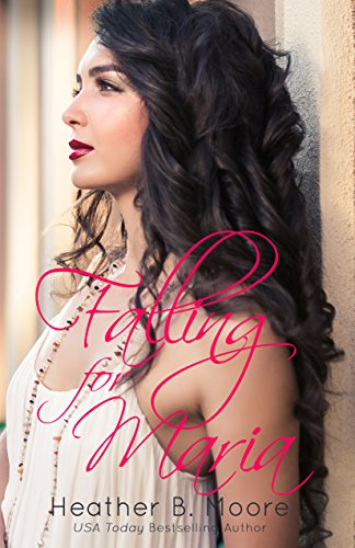 Falling for Maria Moore, Heather B.