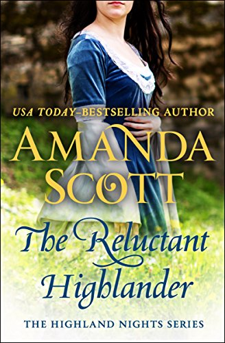 The Reluctant Highlander: A Highland Romance Scott, Amanda