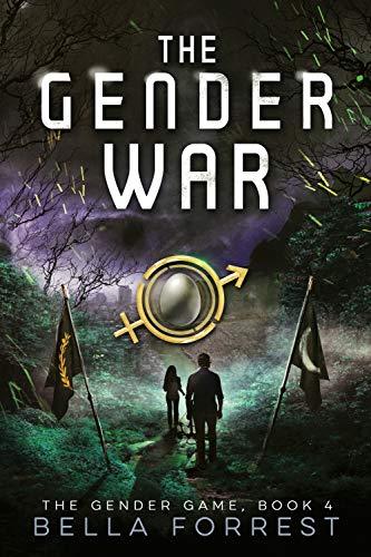 The Gender Game 4: The Gender War Forrest, Bella