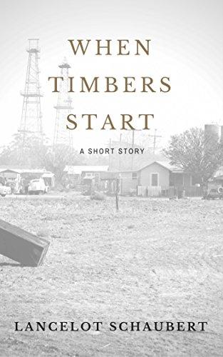 When Timbers Start: A Bell Hammers Short Schaubert, Lancelot