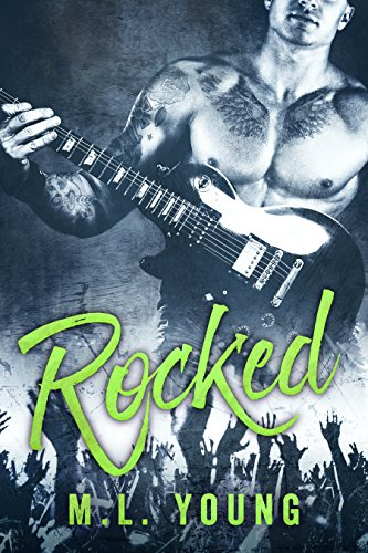 Rocked (A Rock Star Romance) Young, M.L.