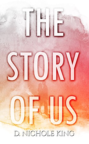 The Story of Us King, d. Nichole