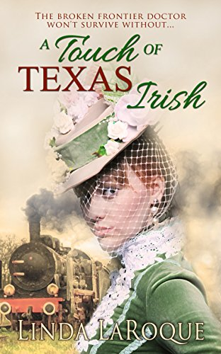 A Touch of Texas Irish LaRoque, Linda