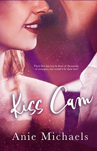 Kiss Cam (With a Kiss Book 1) Michaels, Anie