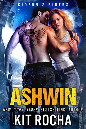 Ashwin (Gideon's Riders, Book #1) Rocha, Kit
