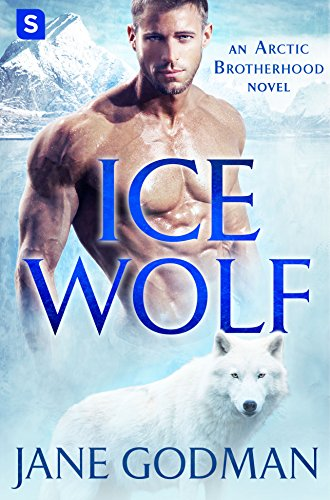 Ice Wolf: A Shifter Romance (Arctic Brotherhood, Book 1) Godman, Jane