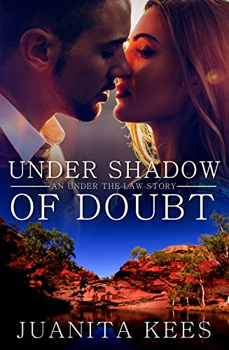 Under Shadow of Doubt (Under the Law Book 1) Kees, Juanita