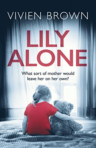 Lily Alone: A Gripping and Emotional Drama Brown, Vivien