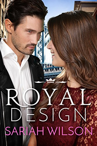 Royal Design [Kindle in Motion]: A Royals of Monterra Novella Sariah Wilson