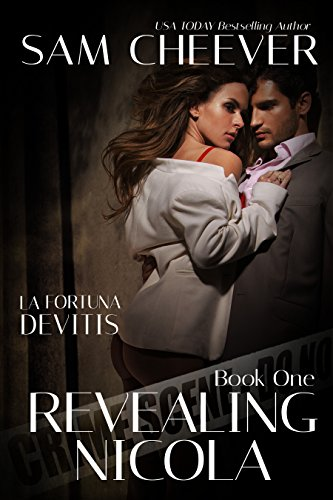 Revealing Nicola (La Fortuna DeVitis Book 1) Cheever, Sam