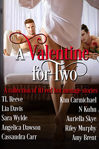 A Valentine for Two: Contemporary Menage Box Set Unknown