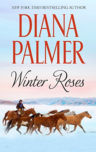 Winter Roses (Long, Tall Texans) Diana Palmer