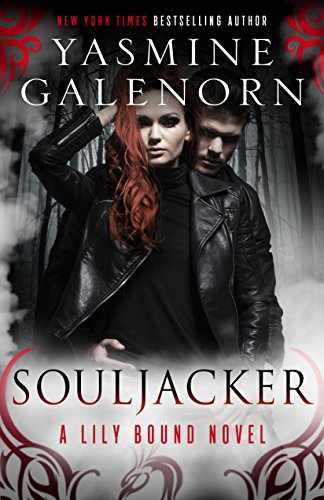Souljacker: A Lily Bound Novel Galenorn, Yasmine