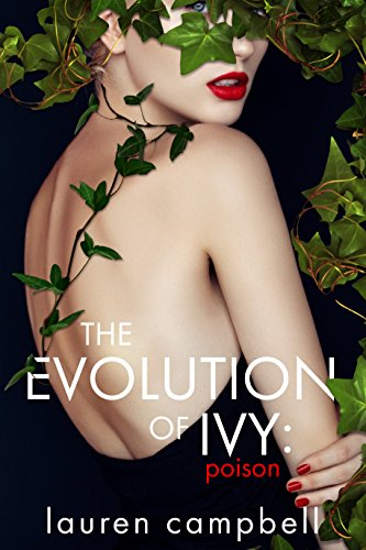 The Evolution of Ivy: Poison Lauren Campbell
