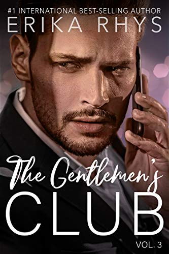 The Gentlemen's Club (Volume Three in the Gentlemen's Club Series) Erika Rhys