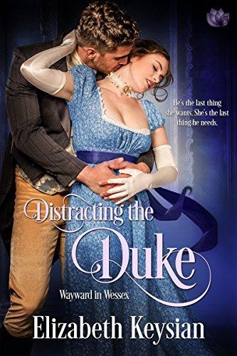 Distracting the Duke Elizabeth Keysian